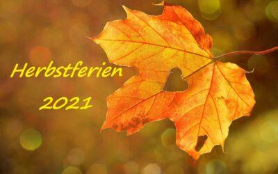 Herbstferien 2021